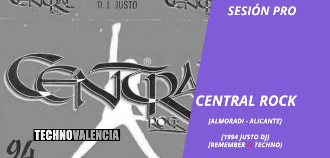 session_pro_central_rock_almoradi_alicante_-_1994_justo_dj