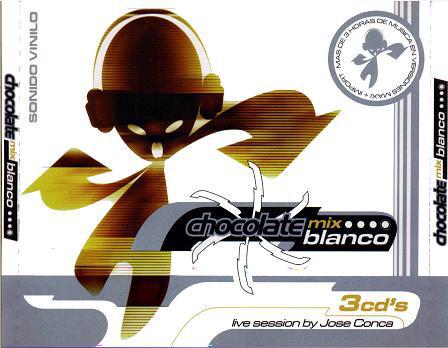 Sesiones Pro: Chocolate (1998 - José Conca) [chocolate mix blanco cd3]