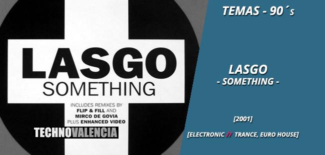 temas_90_lasgo_-_something