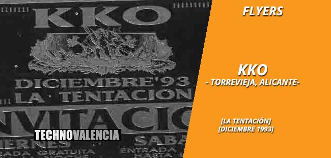 flyers_kko_-_torrevieja_alicante_diciembre_1993_la_tentacion