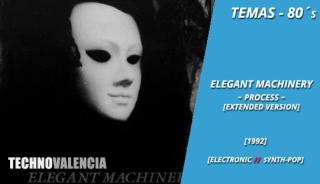 temas_80_elegant_machinery_-_process_(extended_version)