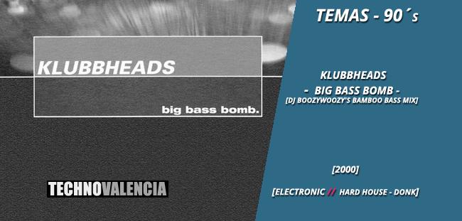 temas_90_klubbheads_-_big_bass_bomb_(dj_booz_woozy's_bamboo_bass_mix)