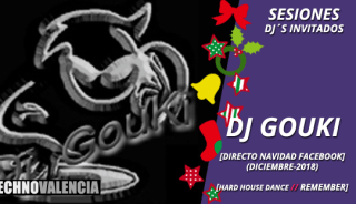sesion_djgouki_-_directo_navidad_facebook_hardhouse_dance_techno_remember_diciembre_2018