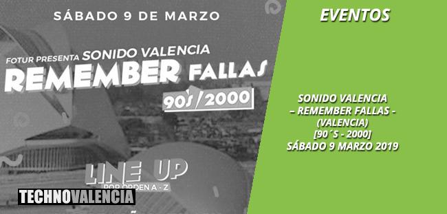 eventos_remember_fallas_-_ciudad_ates_ciencias_valencia_9_marzo_2019_90´s_2000