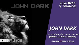 session_john_dark_-_temas_clasicos_vs_techno_seleccion_a_oido_2019-02-01