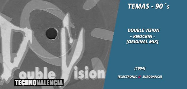 temas_90_double_vision_-_knockin_(original_mix)