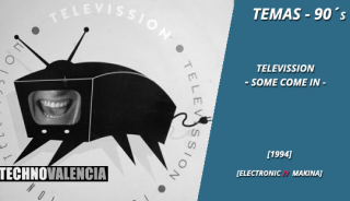 temas_90_televission_-_some_come_in