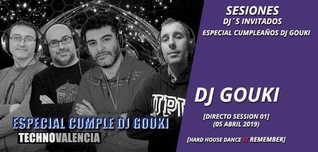 sesion_djgouki_-_directo_especial_cumple_dj_gouki_hardhouse_dance_techno_remember_05_abril_2019_01