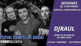 sesion_djraul_-_directo_especial_cumple_dj_gouki_hardhouse_techno_dance_remember_05_abril_2019_02