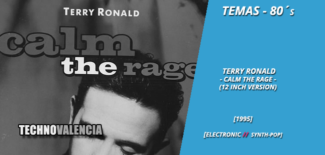 temas_80_terry_ronald_-_calm_the_rage_12_Inch_version