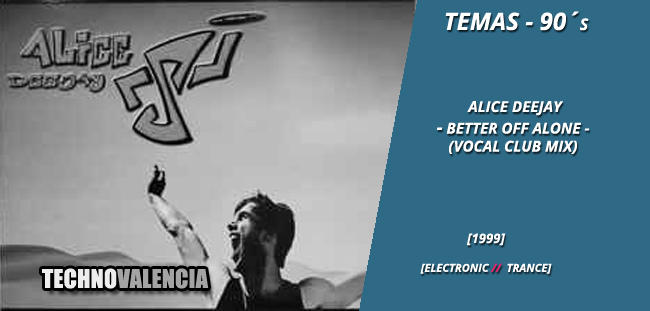 temas_90_alice_deejay_-_better_off_alone_vocal_club_mix
