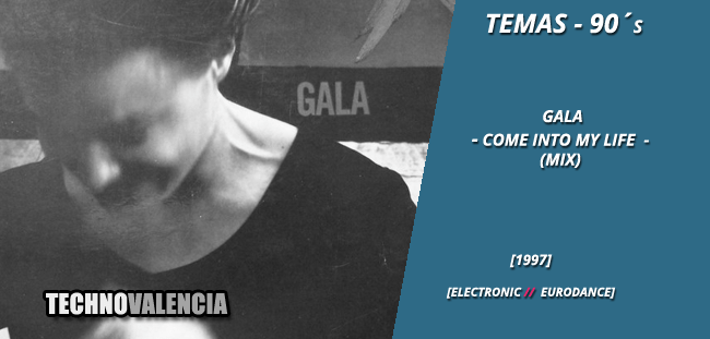 temas_90_gala_-_come_into_my_life_mix