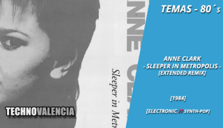temas_80_anne_clark_-_sleeper_in_metropolis_extended_remix