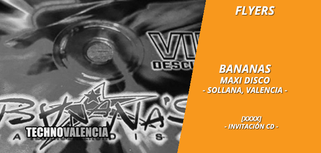 flyers_bananas_maxi_disco_valencia_-_xxxx_cd