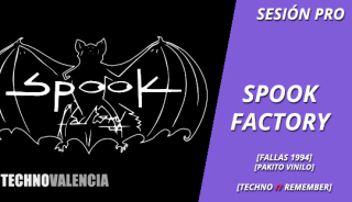 sesion_pro_spook_factory_pinedo_valencia_-_fallas_1994_pakito_vinilo