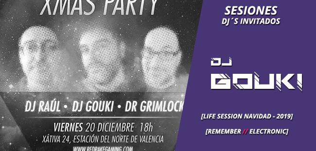 sesion_djinvitado_dj_gouki_-_redrakegaming_xmas_party_2019