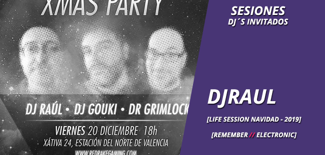 sesion_djinvitado_dj_raul_-_redrakegaming_xmas_party_2019