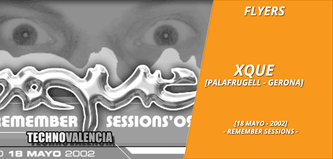 flyers_xque_-_18_mayo_2002_remember_sessions