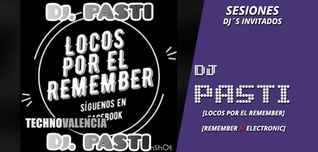 sesion_dj_pasti_-_live_remember_locos_por_el_remember