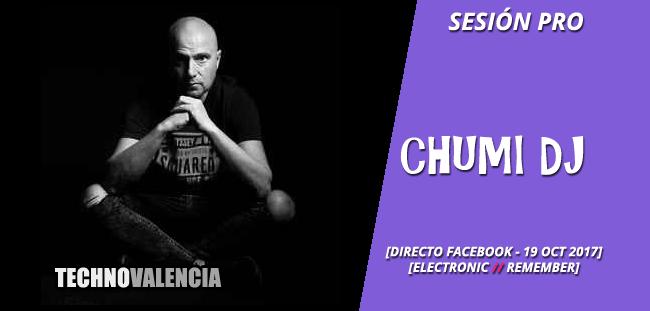sesion_pro_chumi_dj_-_directo_facebook_19_oct_2017