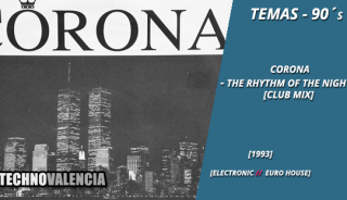 temas_90_corona_-_the_rhythm_of_the_night_club_mix