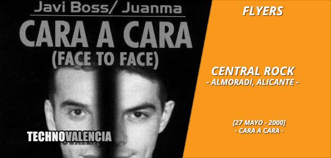 flyers_central_rock_almoradi_alicante_-_27_mayo_2000_cara_a_cara