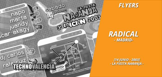 flyers_radical_-_madrid_14_junio_2003_la_fiesta_naranja