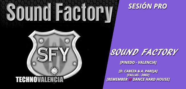 sesion_pro_sound_factory_pinedo_valencia_-_fallas_2002_david_cabeza_alfredo_pareja