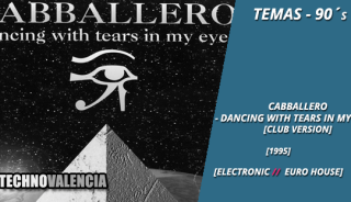 temas_90_cabballero_-_dancing_with_tears_in_my_eyes_club_version