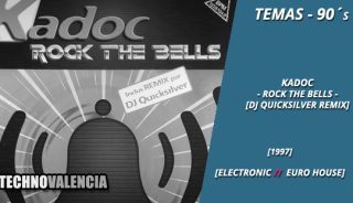 temas_90_kadoc_-_rock_the_bells_dj_quicksilver_remix