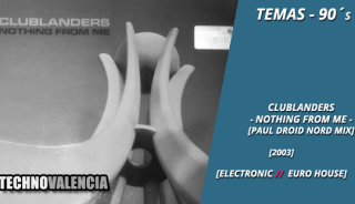 temas_90_clublanders_-_nothing_from_me_paul_droid_nord_mix