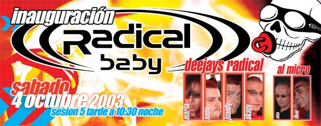 Radical-Baby-Inaguracion-4_10_03-Frontal