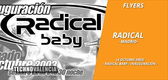 flyers_radical_-_madrid_4_octubre_2003_radical_baby_inauguracion