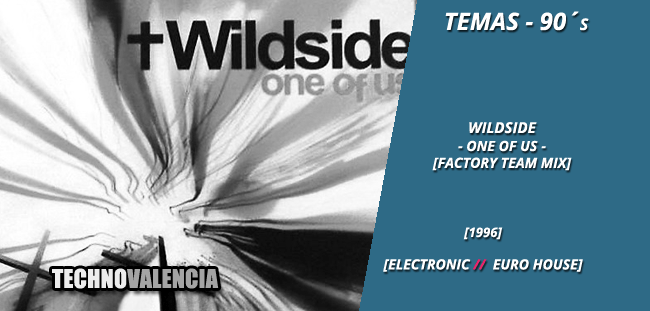 temas_90_wildside_-_one_of_us_factory_team_mix