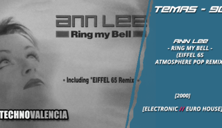 temas_90_ann_lee_-_ring_my_bell_eiffel_65_atmosphere_pop_remix