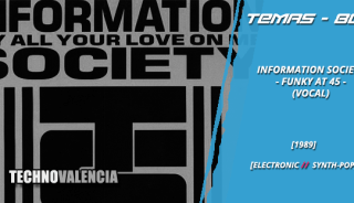 temas_80_information_society._-_funky_at_45_vocal