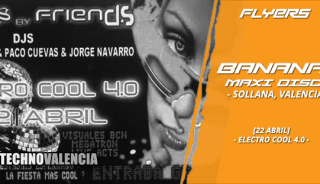 flyers_bananas_maxi_disco_valencia_-_22_abril_electro_cool_4.0