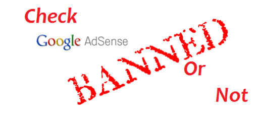 check if a website is banned by google adsense