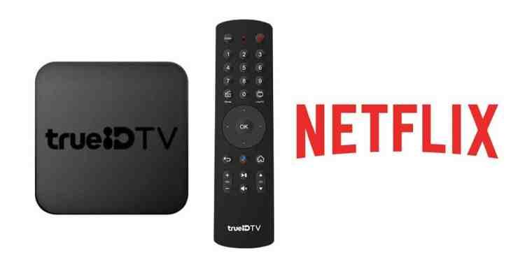 TrueID TV ดู Netflix