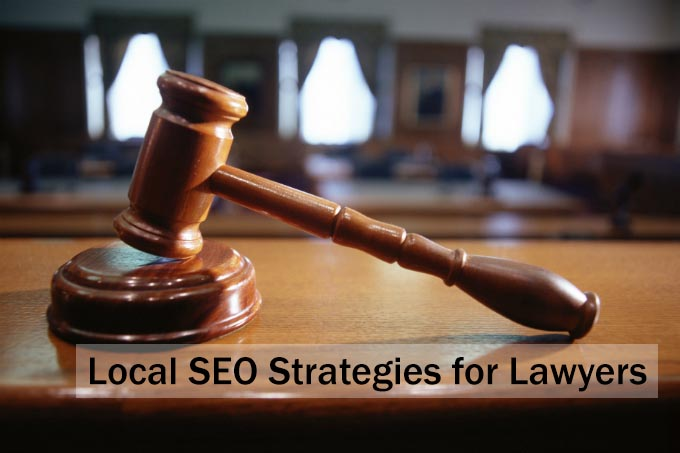 Local SEO Strategies for Lawyers