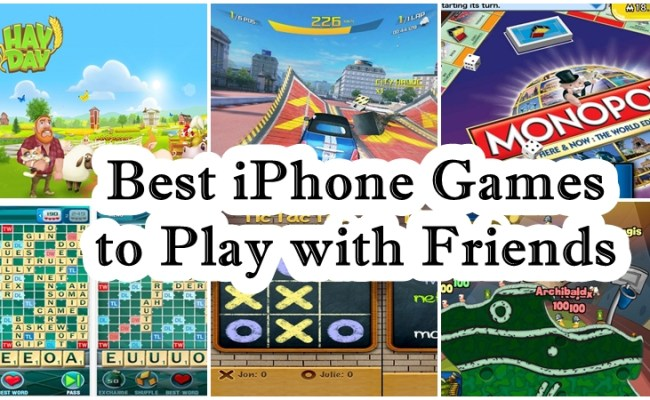 These Are The Best Iphone Games To Play With Friends And