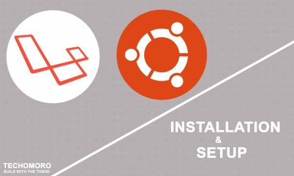 How to Install and Setup Laravel 5.6 on Ubuntu 17.10