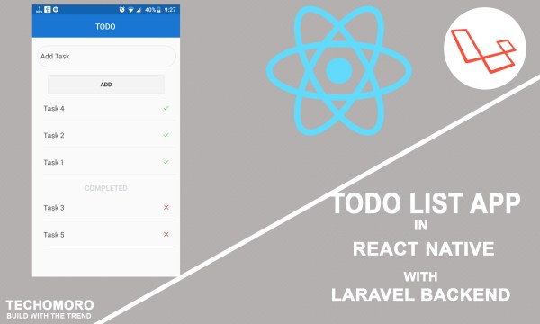 How to Create a Todo list Application in React Native With Laravel Backend