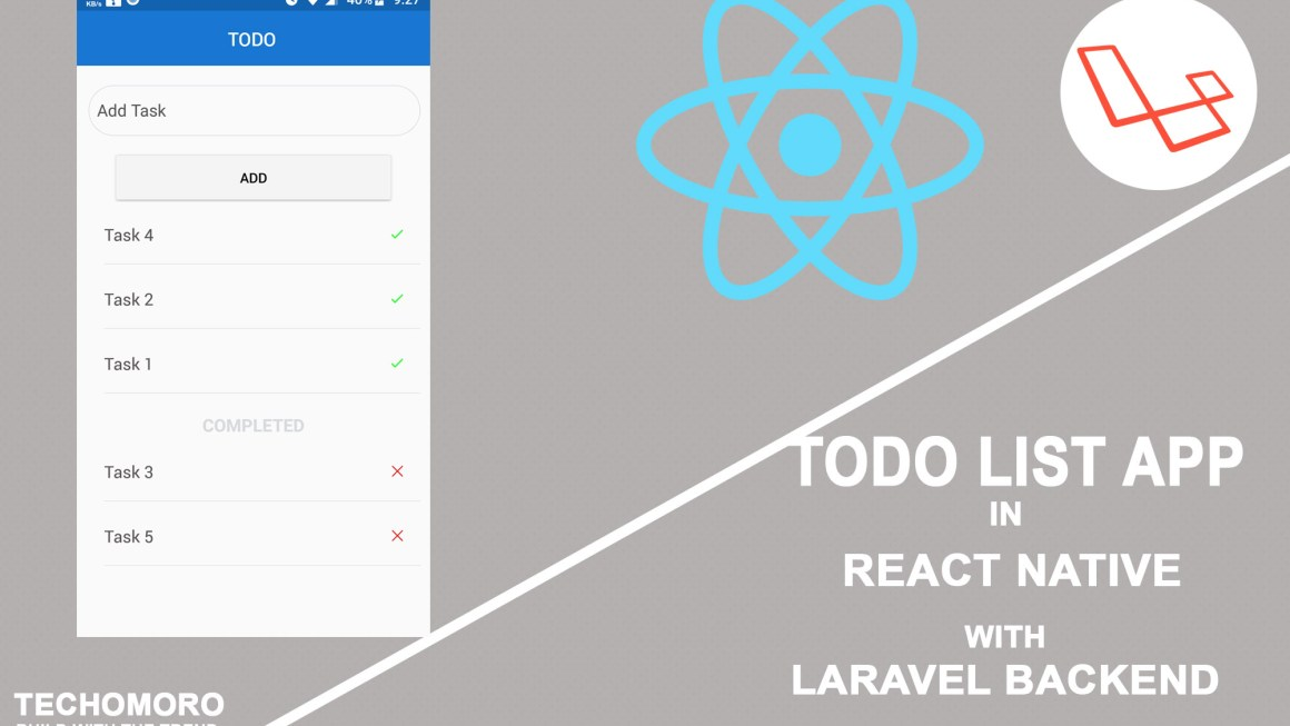 Create a Todo list Application in React Native With Laravel Backend
