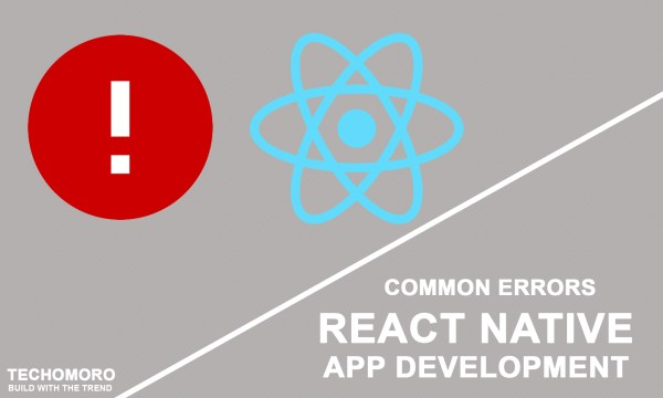 Common Errors I have faced During React Native App Development