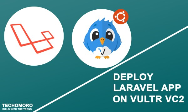 Deploy Laravel 5.7 App on VULTR VC2