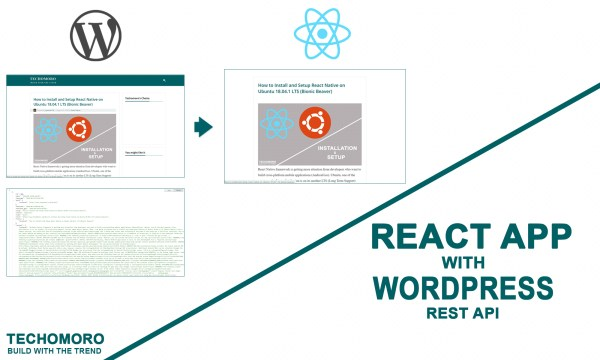 Create a React App with WordPress REST API