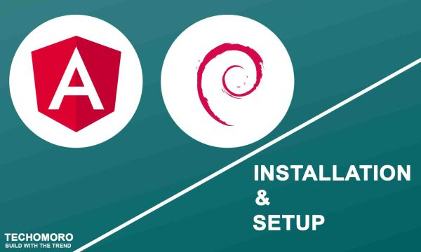 How to Install and Set up Angular 8 on Debian 10 Buster