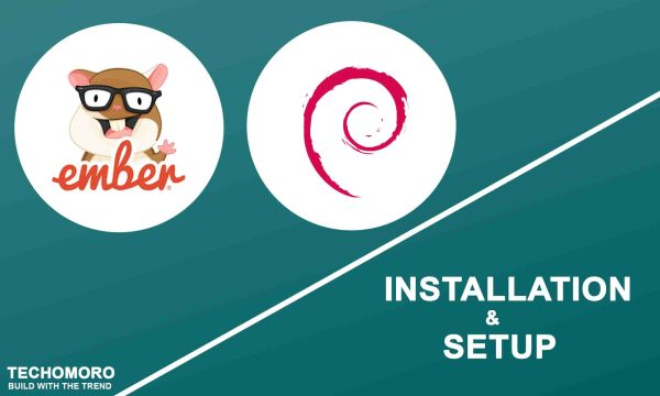 How to Install and Set Up Ember.js 3.11 on Debian 10 Buster