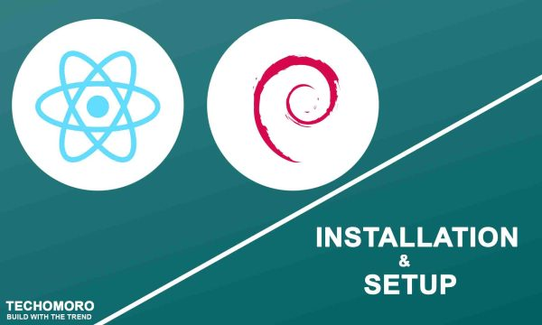 How To Install And Set up React on Debian 10 Buster